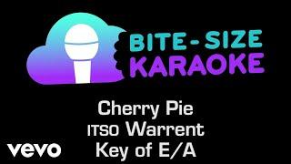 Warrant - Cherry Pie (Bite-Size Karaoke)