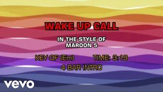 Maroon 5 - Wake Up Call (Karaoke)