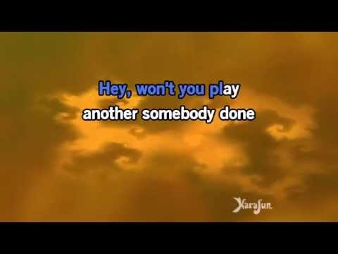 Karaoke Another Somebody Done Somebody Wrong Song (Hey Won't You Play) - B. J. Thomas *