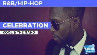 Celebration : Kool & The Gang | Karaoke with Lyrics