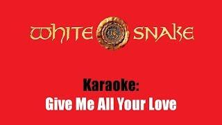 Karaoke: Whitesnake / Give Me All Your Love