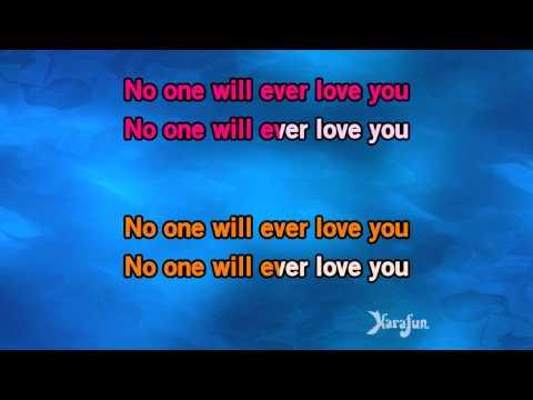 Karaoke No One Will Ever Love You - Nashville *