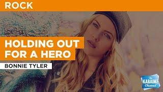 Holding Out For A Hero : Bonnie Tyler | Karaoke with Lyrics