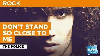 Don't Stand So Close To Me : The Police | Karaoke with Lyrics