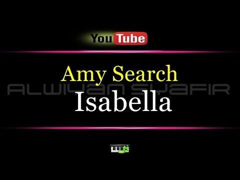 Karaoke Amy Search - Isabella
