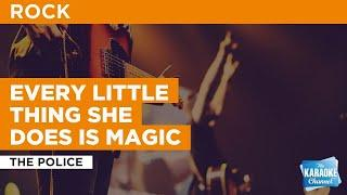 Every Little Thing She Does Is Magic : The Police | Karaoke with Lyrics
