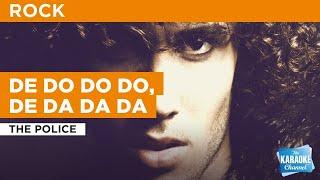 De Do Do Do, De Da Da Da : The Police | Karaoke with Lyrics