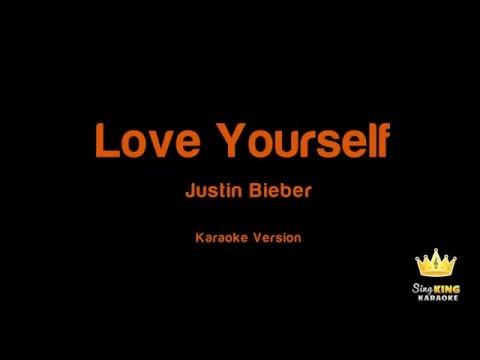 Justin Bieber - Love Yourself Karaoke Version