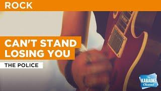 Can't Stand Losing You : The Police | Karaoke with Lyrics