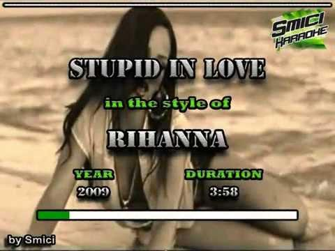 Rihanna - Stupid In Love KARAOKE (Non Vocal)