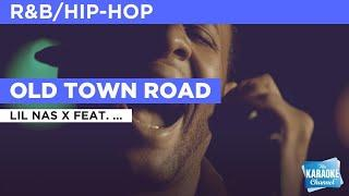 Old Town Road : Lil Nas X feat. Billy Ray Cyrus | Karaoke with Lyrics
